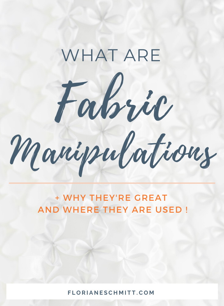 What are fabric manipulations