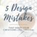 5 design Mistake textile