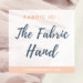 What is the fabric hand ? Learn About fabric 101