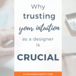 trusting your intuition as a designer